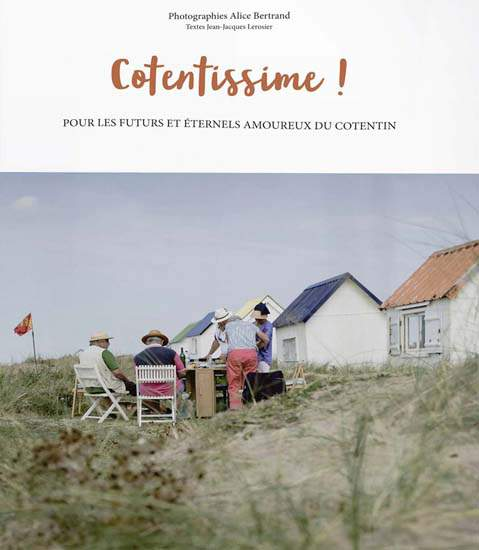 Cotentissime - Alice Bertrand & Jean-Jacques Lerosier