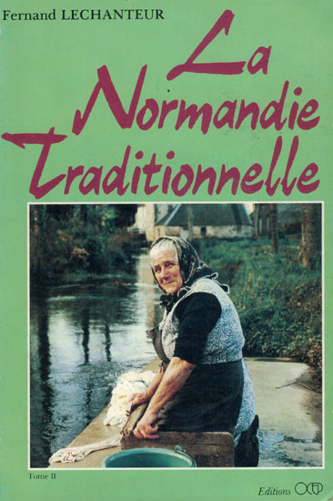 La Normandie Traditionnelle
