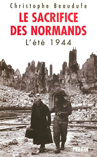 le sacrifice des Normands l'été 1944